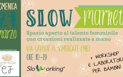 Slow Market – Spazio aperto al talento femminile